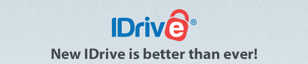New IDrive is better than ever!