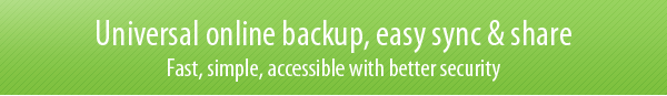 Universal online backup, easy sync & share